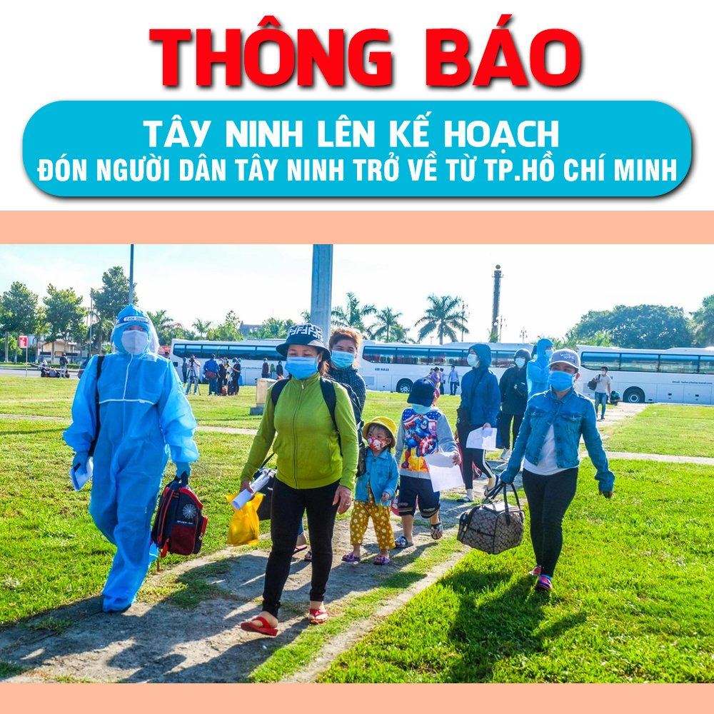 Tây Ninh lên kế hoạch đón người dân Tây Ninh trở về từ TP. HCM 01